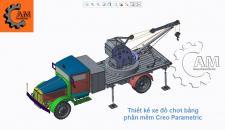 Thiết kế xe cẩu , sản phẩm của học viên khóa học thiết kế Creo